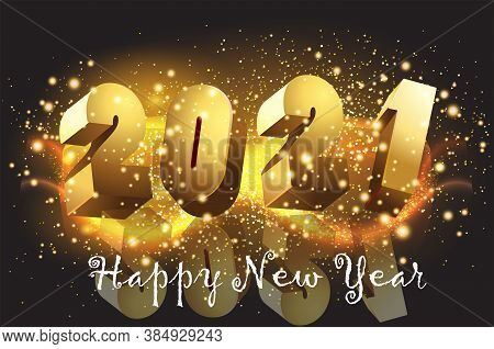 Happy New Year 2021 Shining Background With Golden Text Vector Illustration - New Year 2021 Backgrou