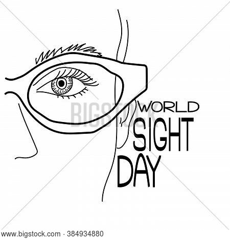 World Sight Day, Part Of A Human Face With Glasses, A Human Eye, A Symbolic Image Of Vision And A Th