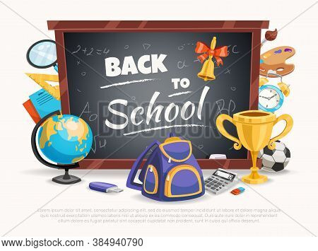 Back To School Composition Poster With Classic Black Chalkboard Terrestrial Globe Backpack Calculato