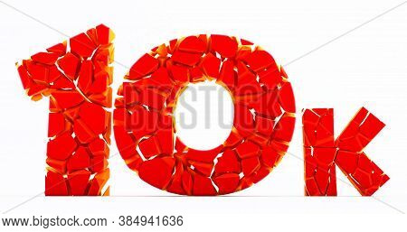 10k Or 10000 Thank You Red 3d Word On White Background. Web User Thank You Celebrate Of Subscribers