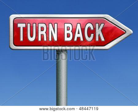 u turn back detour reverse track go back turning opposite direction road sign arrow