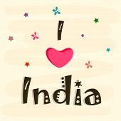 Stylish greeting card design with text I Love India with pink heart shape on beige background for 15th of August, Indian Independence Day celebrations.  poster