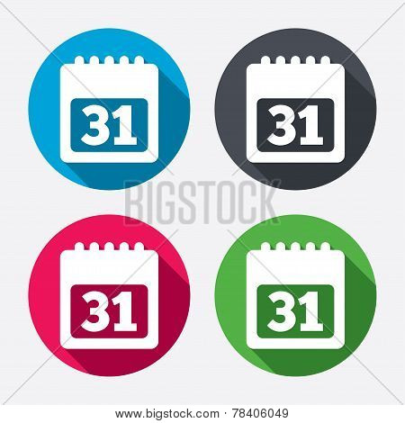 Calendar sign icon. 31 day month symbol. Date button. Circle buttons with long shadow. 4 icons set. Vector poster