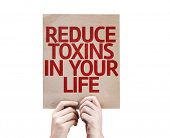 Reduce Toxins In Your Life card isolated on white background poster