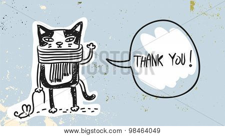 Funny Cat with speak balloon, saying thank you. Thank you card hand drawn doodle vector illustration