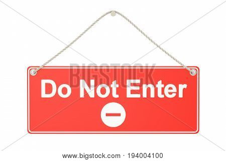 Do not enter hanging sign 3D rendering isolated on white background