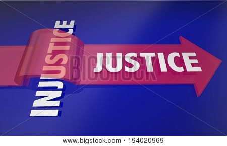 Justice Wins Over Injustice Fair Treatment Arrow 3d Illustration