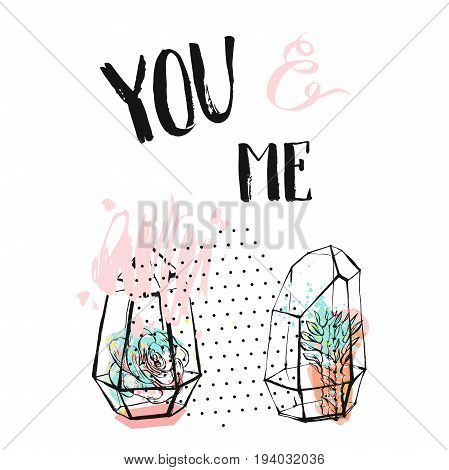Hand drawn vector abstract textured collage with succulent plants in terrarium and handwritten calligraphy quote You and me in pastel colors isolated on white background.Wedding, save the date, birthday
