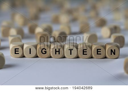 Eighteen - Cube With Letters, Sign With Wooden Cubes