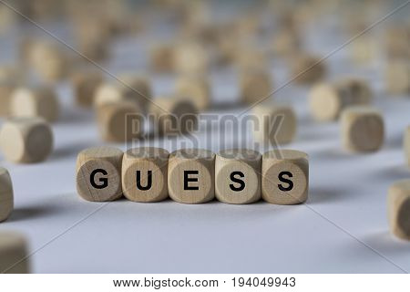 Guess - Cube With Letters, Sign With Wooden Cubes