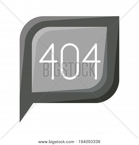 grayscale silhouette dialogue square with tail with 404 not found symbol vector illustration