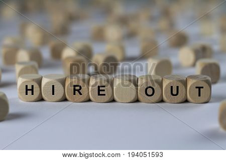 Hire Out - Cube With Letters, Sign With Wooden Cubes