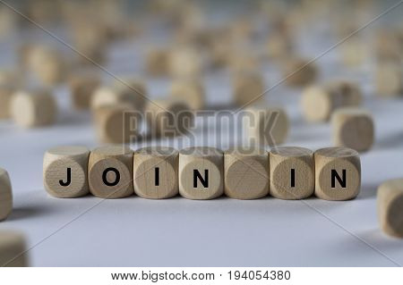 Join In - Cube With Letters, Sign With Wooden Cubes