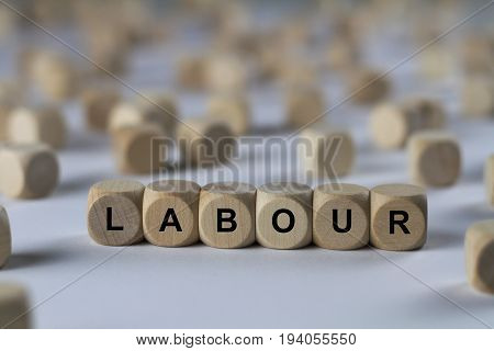 Labour - Cube With Letters, Sign With Wooden Cubes