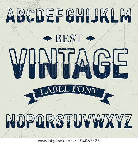 Best Vintage Font Poster on dusty noise background vector illustration