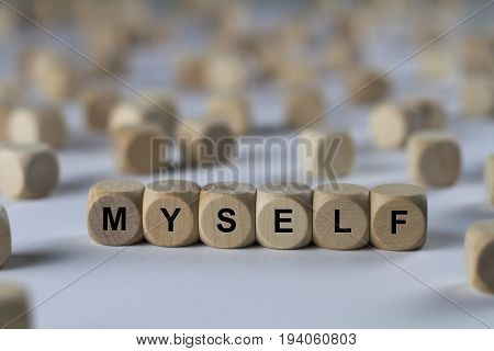 Myself - Cube With Letters, Sign With Wooden Cubes