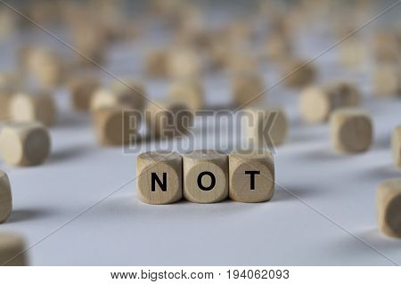 Not - Cube With Letters, Sign With Wooden Cubes