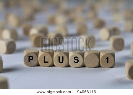 Plus 1 - Cube With Letters, Sign With Wooden Cubes