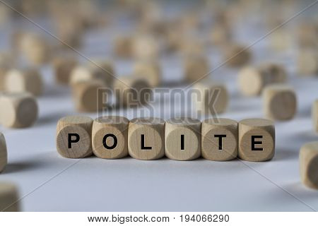 Polite - Cube With Letters, Sign With Wooden Cubes