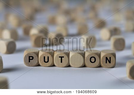 Put On - Cube With Letters, Sign With Wooden Cubes