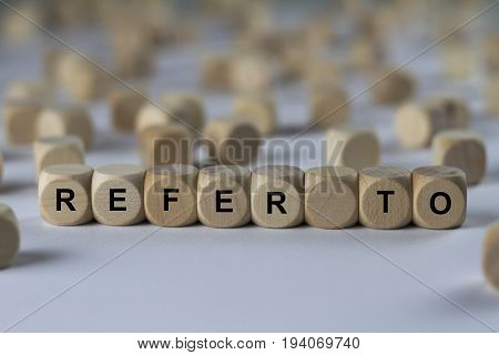 Refer To - Cube With Letters, Sign With Wooden Cubes