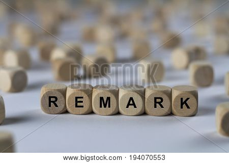 Remark - Cube With Letters, Sign With Wooden Cubes
