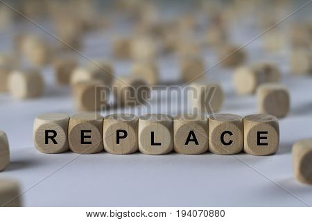 Replace - Cube With Letters, Sign With Wooden Cubes
