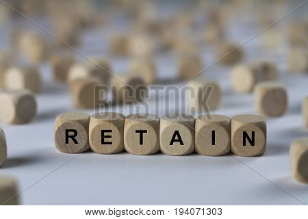 Retain - Cube With Letters, Sign With Wooden Cubes