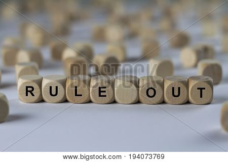 Rule Out - Cube With Letters, Sign With Wooden Cubes