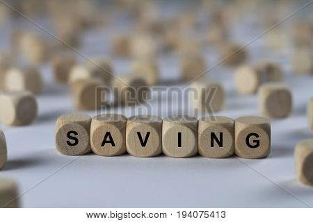 Saving - Cube With Letters, Sign With Wooden Cubes