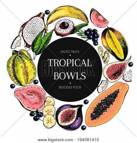 Vector hand drawn smoothie bowls poster. engraved fruits. Colored icons in round bodrer. Banana mango papaya pitaya fig carambola pitahaya lychee coconut acai exotic restaurant food party
