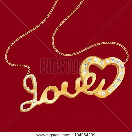Gold pendant in the form of a heart with the inscription love on a red isolated background. Vector illustration.