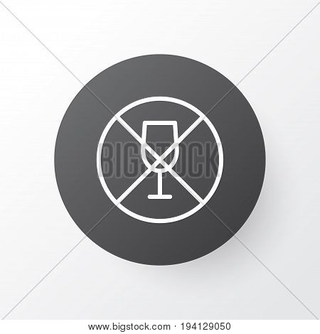 No Drinking Icon Symbol. Premium Quality Isolated Alcohol Forbid Element In Trendy Style.