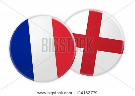 News Concept: France Flag Button On England Flag Button 3d illustration on white background