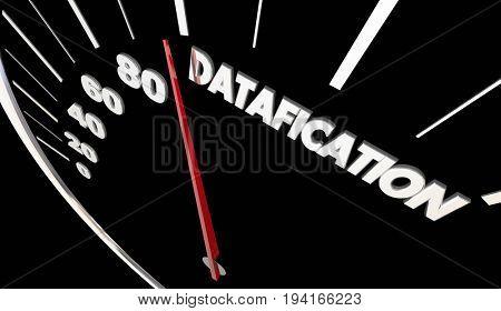Datafication Speedometer Turn Information into Data Insights 3d Illustration