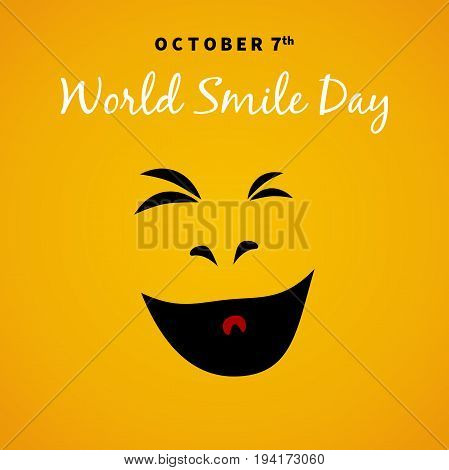 World Smile Day 2017 OCTOBER 7th over yellow background. Suitable for greeting card poster and banner