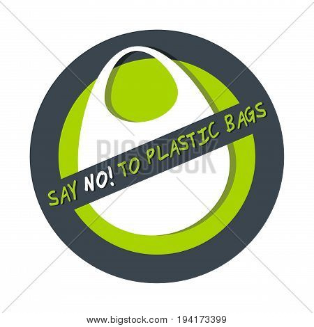 Pollution problem concept Say no to plastic bag isolated on white background