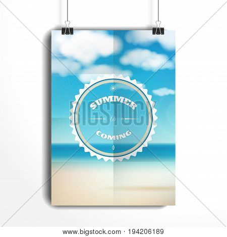 Vector poster. The paper hangs on the clamps. Sky clouds sunshine and sandy beach. Beautiful inscription - Summer is coming.
