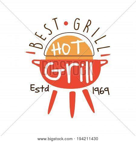 Best hot grill estd 1969 logo template hand drawn colorful vector Illustration for menu, restaurant, cafe, bistro