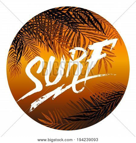 Poster with coconut palm branches and inscription surf in a Orange circle frame. Design elements, Vector illustration.