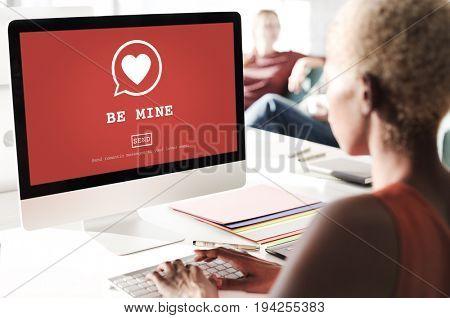 Be Mine Valentine Romance Heart Love Passion Concept