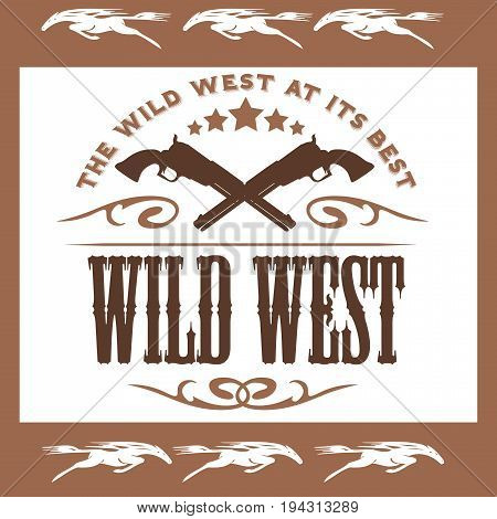 Vintage wild west poster with Crossed colts - vector stock illustration