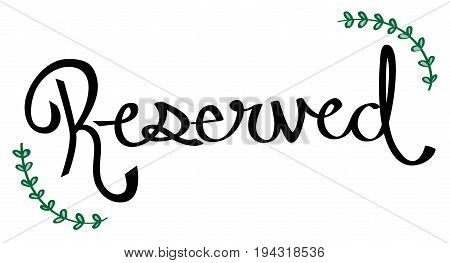 Reserved Sign with Cute Pretty Green Ivy
