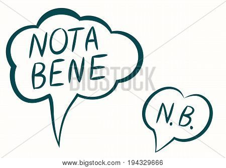 Nota bene (NB) - Latin phrase meaning Note Well or To Note. Two text speech bubble. Vector illustration EPS-8.