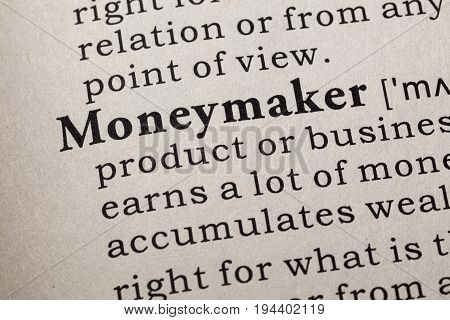 Fake Dictionary Dictionary definition of the word moneymaker. including key descriptive words.