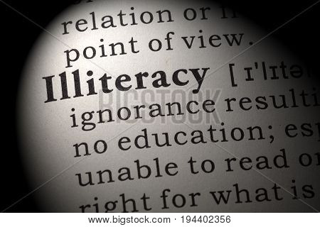 Fake Dictionary Dictionary definition of the word illiteracy. including key descriptive words.