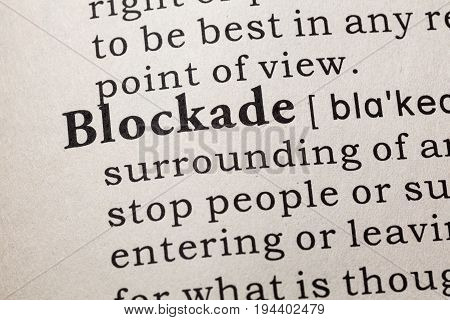 Fake Dictionary Dictionary definition of the word blockade. including key descriptive words.