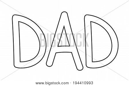 DAD Black and White Coloring Page on White Background