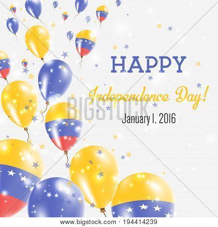 Venezuela, Bolivarian Republic Of Independence Day Greeting Card. Flying Balloons In Venezuela, Boli