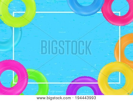 Swim rings frame. Summertime poster. Inflatable rubber toy. Colorful vector vacation background. Top view swim rings for ocean sea pool.